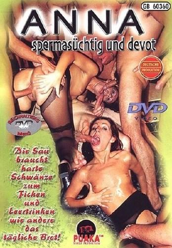 Anna spermasuchtig und devot (2009) DVDRip