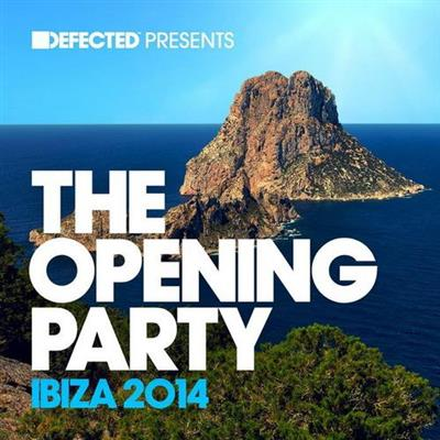 VA - Defected Presents: The Opening Party Ibiza 2014 (2014) 320