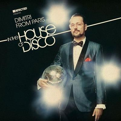 VA - Defected Presents Dimitri From Paris In The House of Disco (2014)