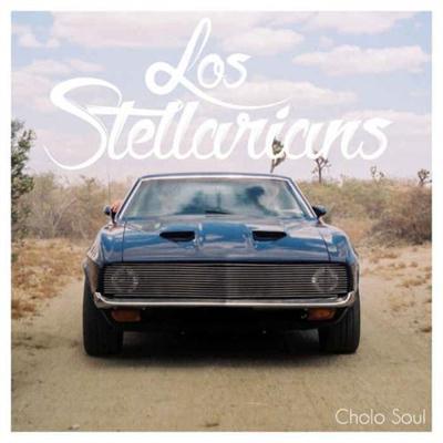 Los Stellarians - Cholo Soul (2014)