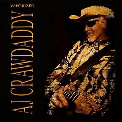 AJ Crawdaddy - Vaporized (2014)