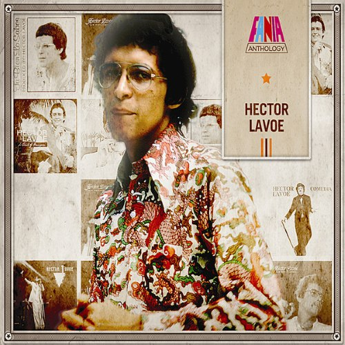 Hector Lavoe - Anthology (2014)