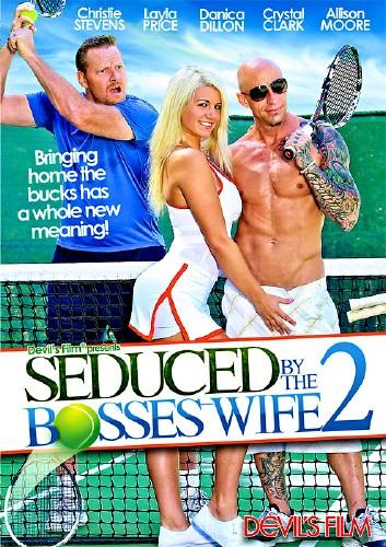 Соблазнённый Женой Босса #2 / Seduced By The Boss's Wife #2