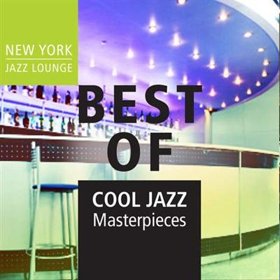 New York Jazz Lounge - Best of Cool Jazz Masterpieces (2015)