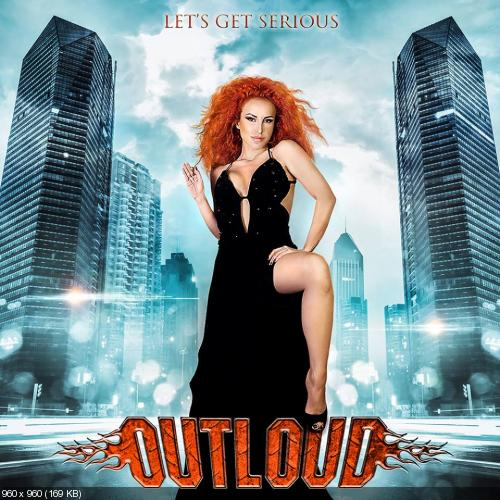 Outloud - Let's Get Serious (2014)