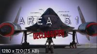 Взгляд изнутри. Зона 51: Рессекречено / Area 51 Declassified (2010) HDTVRip 720p