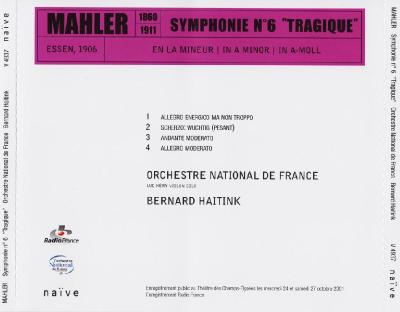 "Mahler symphonie No.6 ""TRAGIQUE"" (Orchestre National de France, Bernard Haitink) / 2002 Naïve"