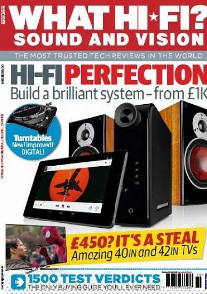 What Hi-Fi? Sound and Vision UK – October 2014