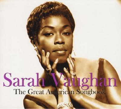 Sarah Vaughan – The Great American Songbook, 2CD / 2007 Not Now Music Limited