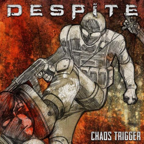 Despite - Chaos Trigger