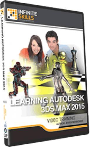 InfiniteSkills - Learning Autodesk 3ds Max 2015 Training Video With Brian Mennenoh